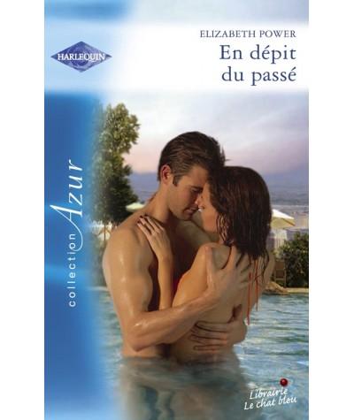 Harlequin Azur N° 2906 - En dépit du passé par Elizabeth Power