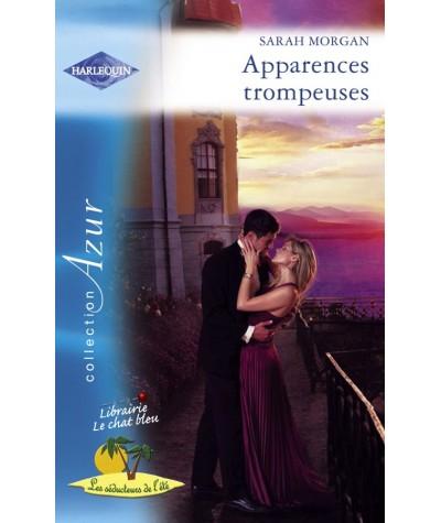 Harlequin Azur N° 2895 - Apparences trompeuses par Sarah Morgan - Les séducteurs de l'été