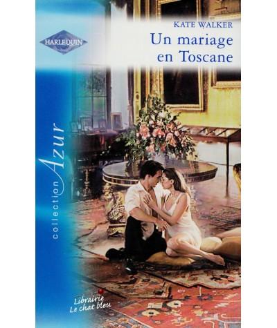 Harlequin Azur N° 2777 - Un mariage en Toscane par Kate Walker