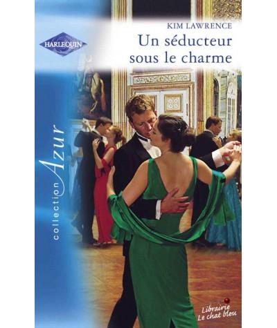 Harlequin Azur N° 2696 - Un séducteur sous le charme par Kim Lawrence