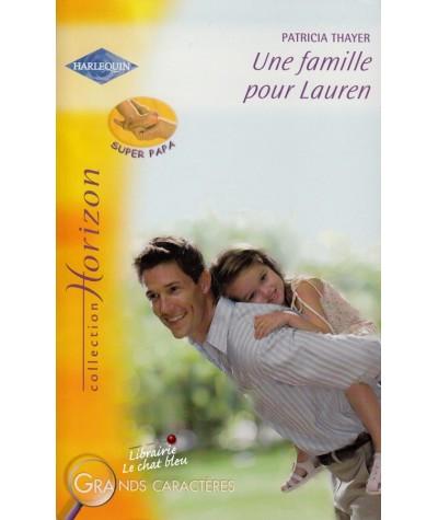 Harlequin Horizon N° 2153 - Une famille pour Lauren de Patricia Thayer