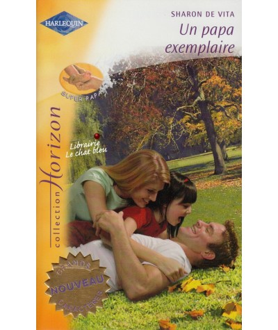 Harlequin Horizon N° 2052 - Un papa exemplaire par Sharon De Vita