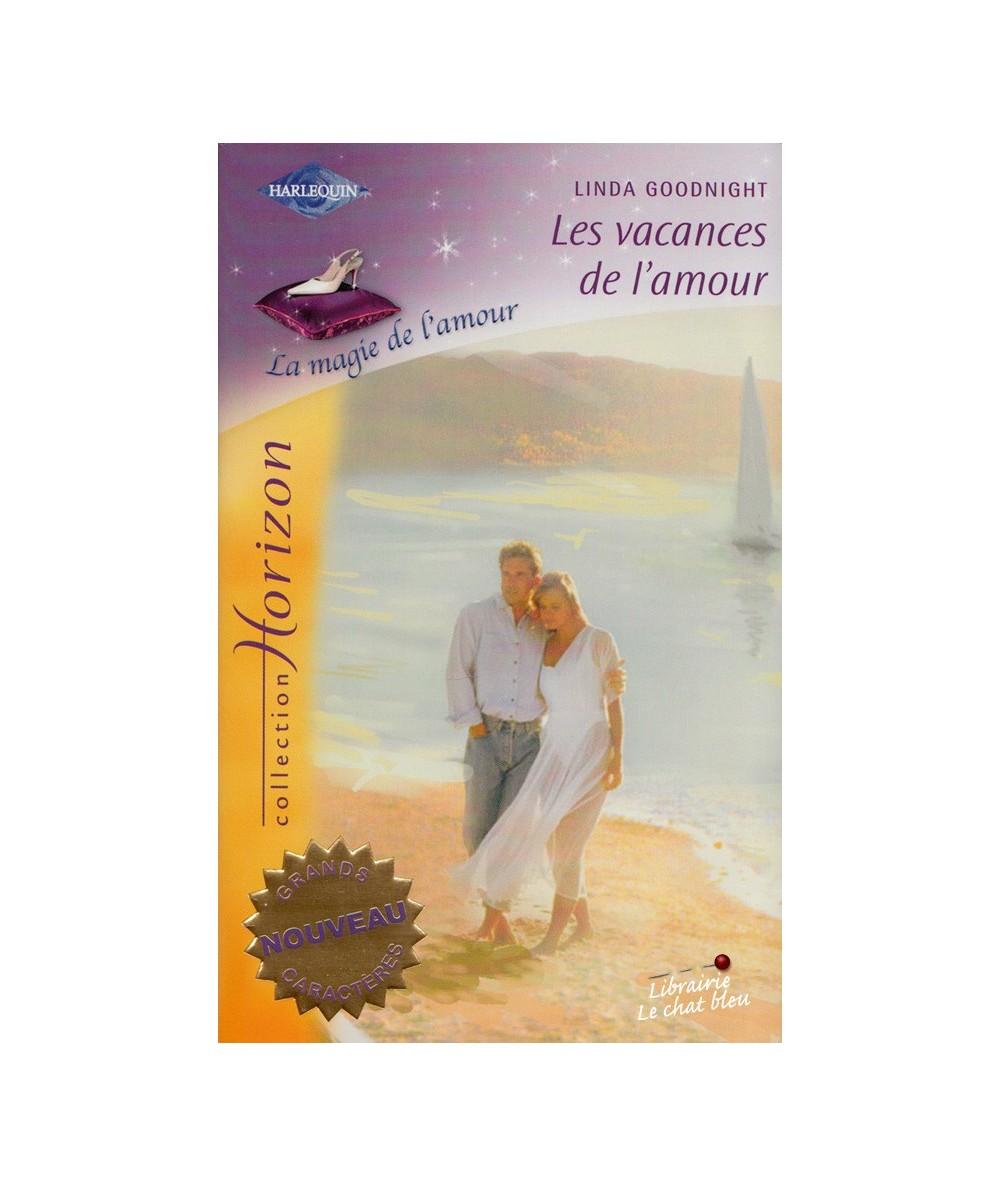 N° 2049 - Les vacances de l'amour par Linda Goodnight - La magie de l'amour
