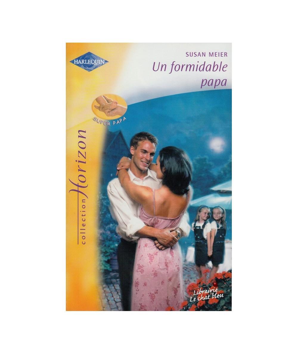 N° 2006 - Un formidable papa par Susan Meier - Super Papa