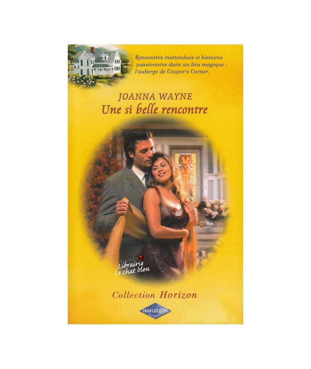 Harlequin Horizon N° 1942 - Une si belle rencontre par Joanna Wayne