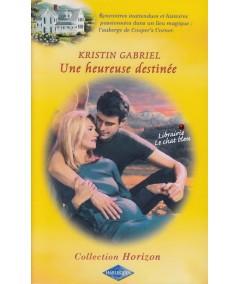 Harlequin Horizon N° 1927 - Une heureuse destinée par Kristin Gabriel
