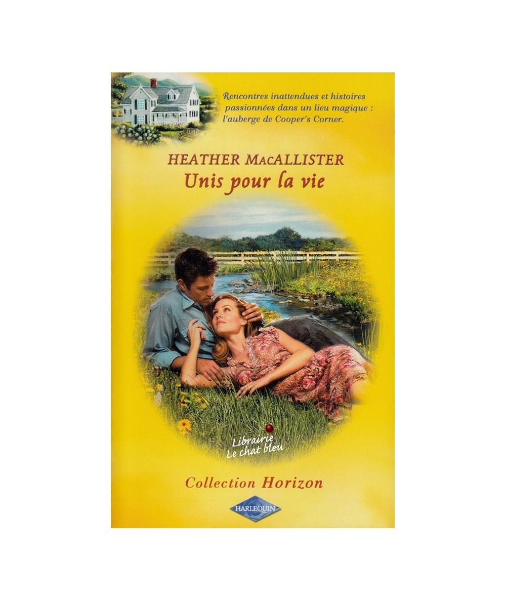 Harlequin Horizon N° 1907 - Unis pour la vie par Heather MacAllister