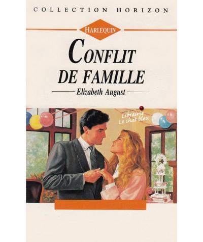 Harlequin Horizon N° 1404 - Conflit de famille par Elizabeth August