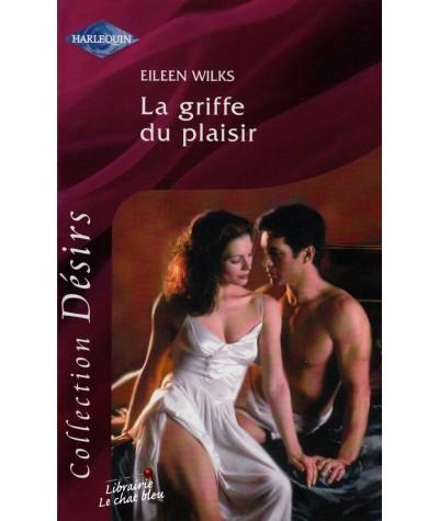 Harlequin Désirs N° 129 - La griffe du plaisir par Eileen Wilks