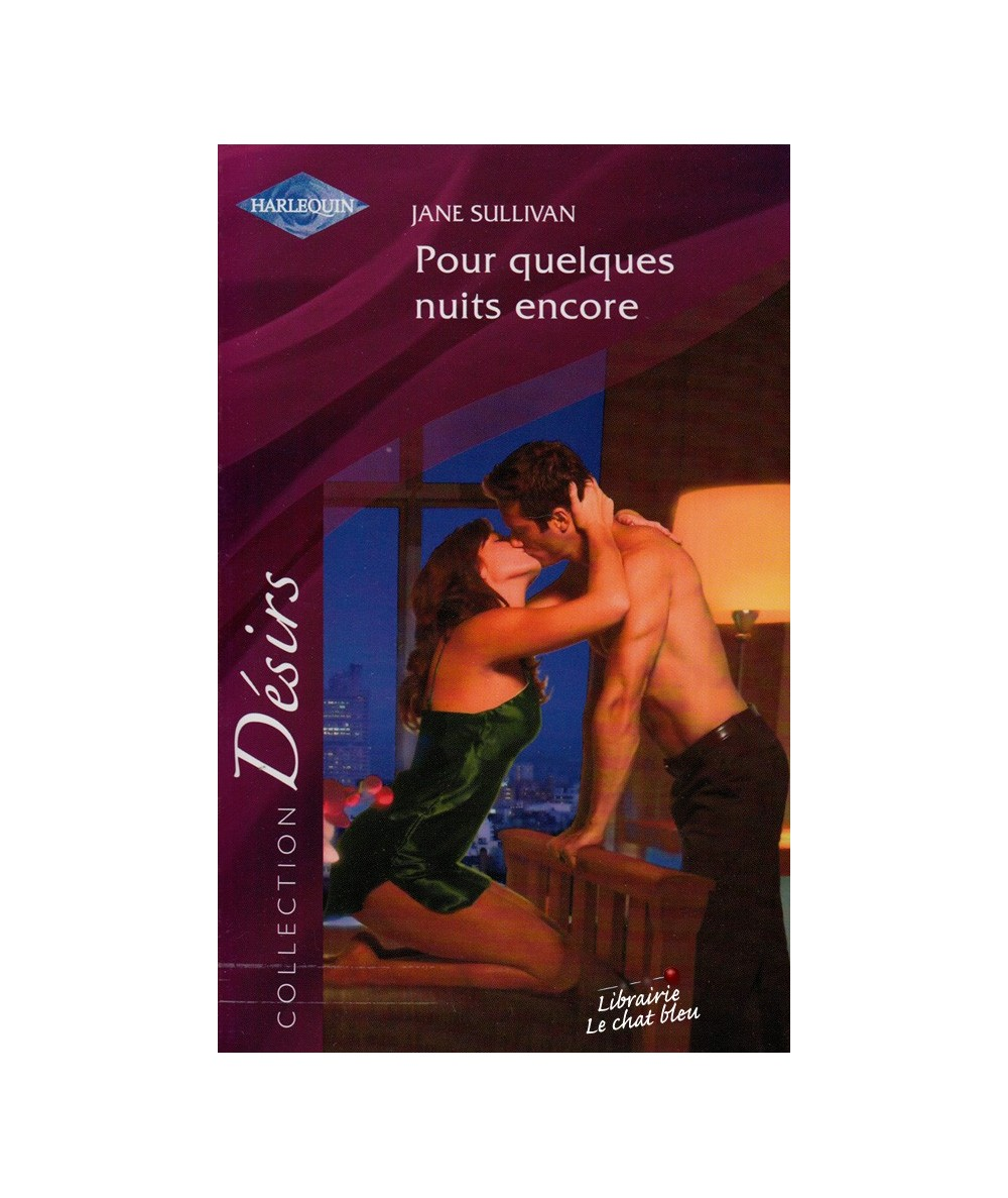 N° 215 - Pour quelques nuits encore par Jane Sullivan