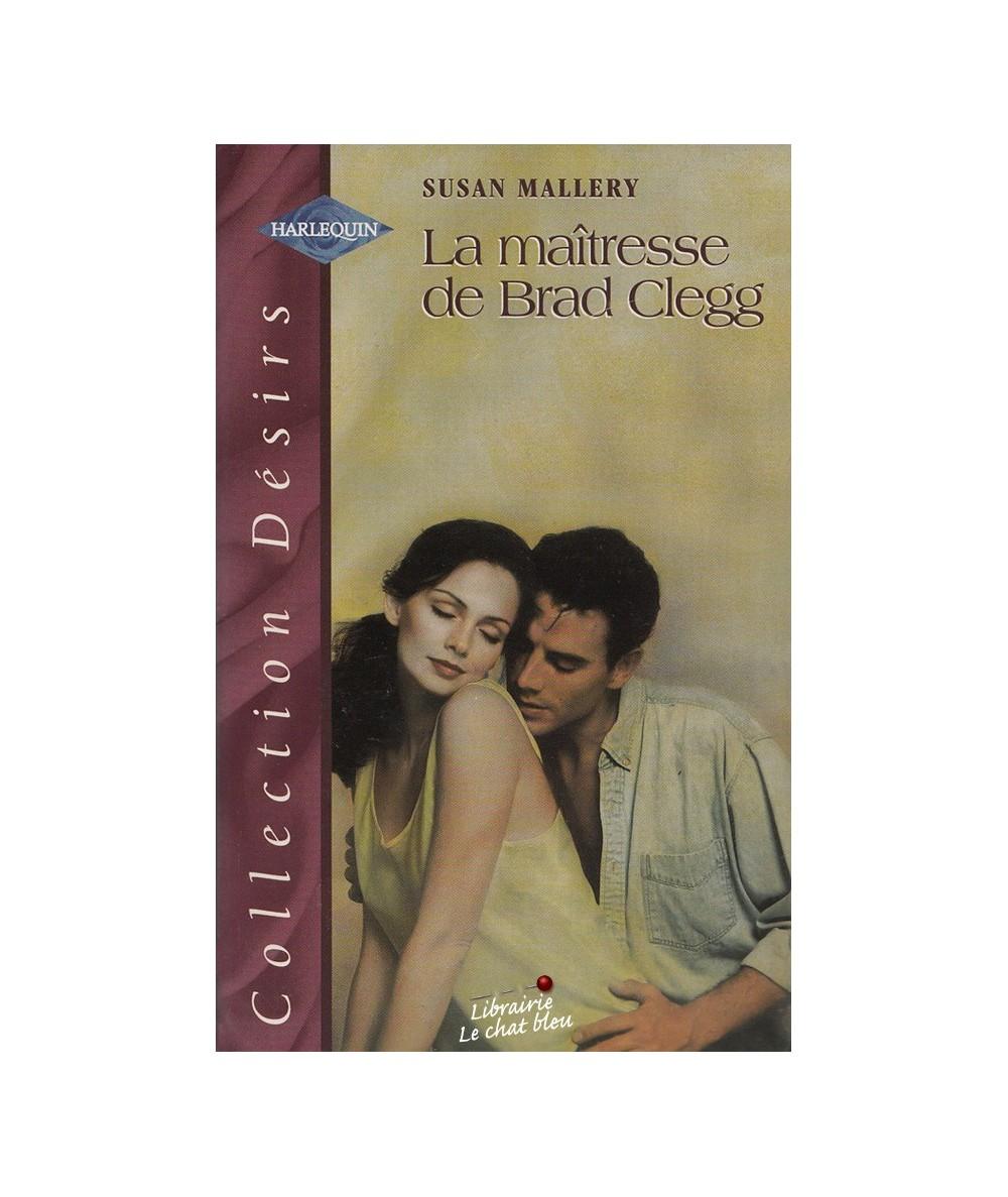 N° 91 - La maîtresse de Brad Clegg par Susan Mallery