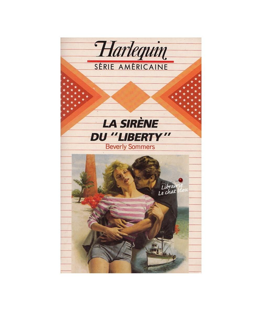 """Harlequin Série Américaine N° 34 - La sirène du """"Liberty"""" par Beverly Sommers"""