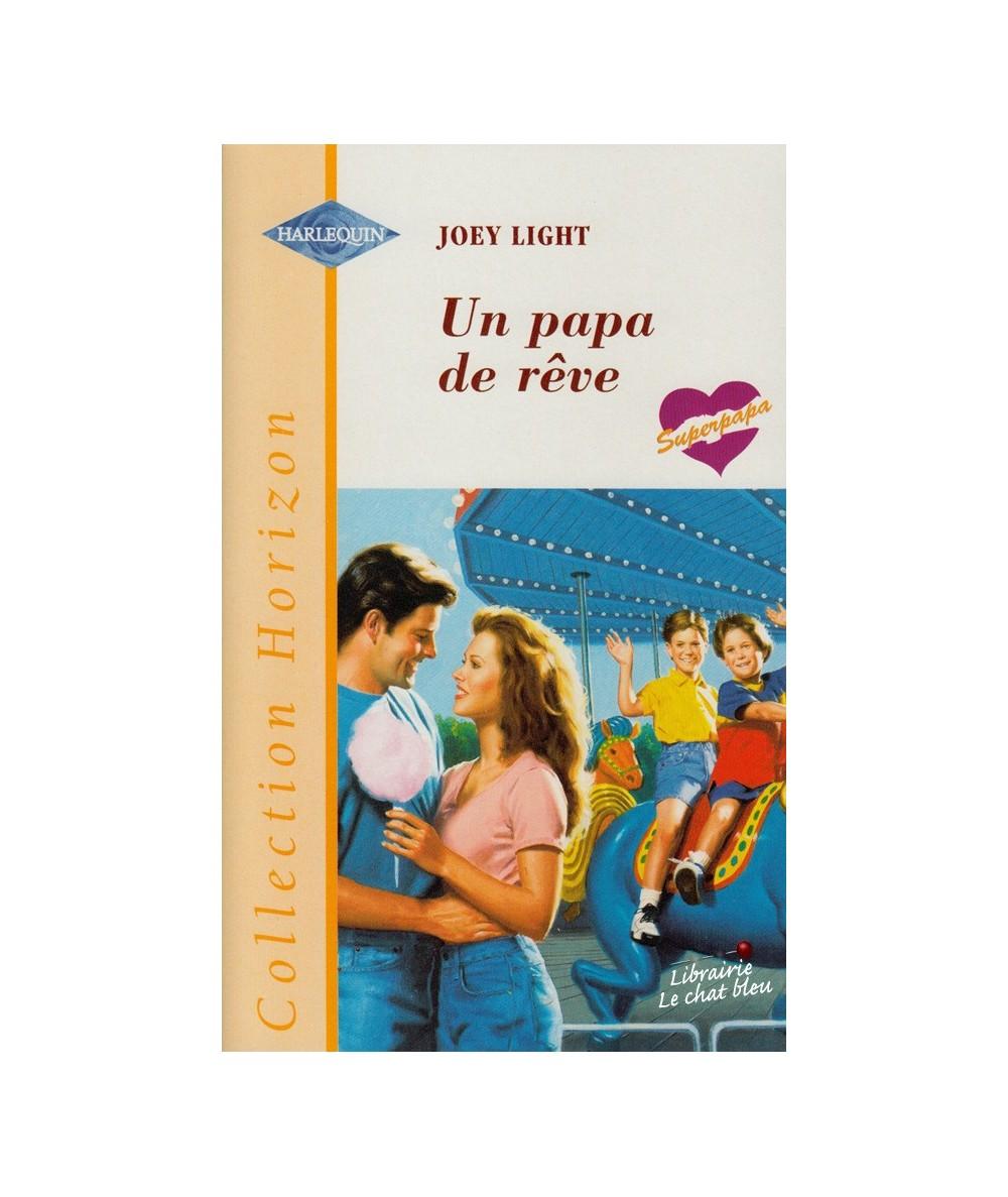 N° 1732 - Un papa de rêve par Joey Light - Super papa