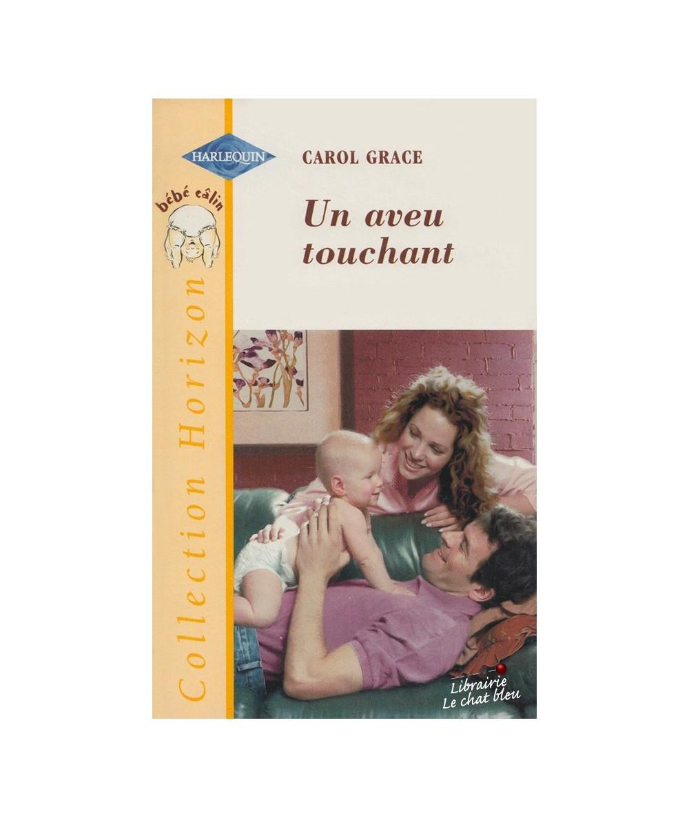 N° 1737 - Un aveu touchant par Carol Grace - Bébé câlin