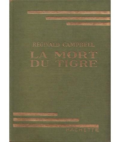 Bibliothèque Verte - La mort du tigre par Reginald Campbell