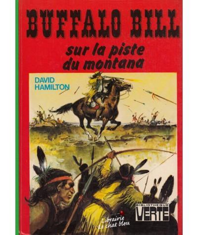 Bibliothèque Verte - BUFFALO BILL sur la piste du montana par David Hamilton