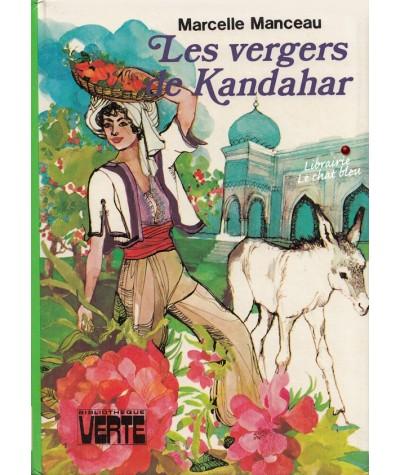 Bibliothèque Verte - Les vergers de Kandahar par Marcelle Manceau