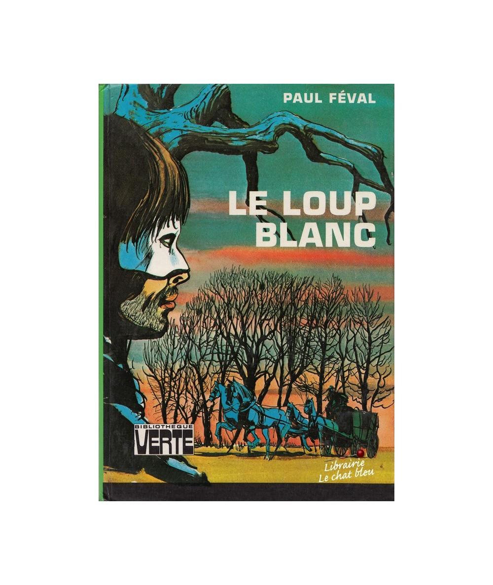 Le loup blanc par Paul Féval