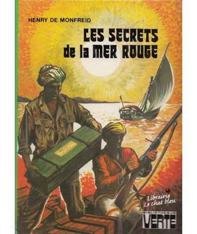 Bibliothèque Verte - Les secrets de la mer rouge par Henry de Monfreid