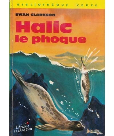 Bibliothèque Verte - Halic le phoque par Ewan Clarkson