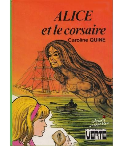 Bibliothèque Verte - Alice et le corsaire par Caroline Quine