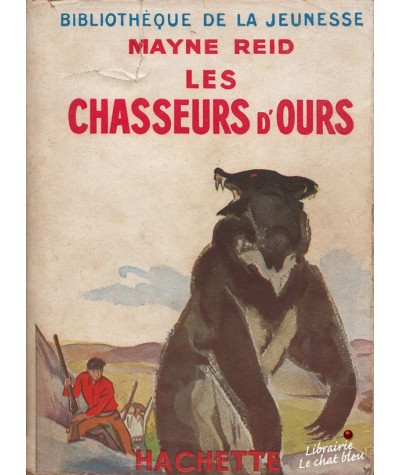 Bibliothèque Verte - Les chasseurs d'ours par Mayne Reid