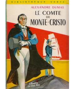 Bibliothèque Verte N° IV - Le comte de Monte-Cristo par Alexandre Dumas