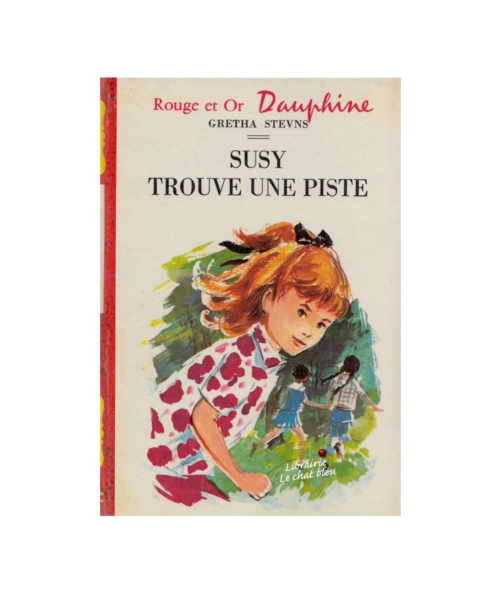 Rouge et Or Dauphine N° 269 - Susy trouve une piste par Gretha Stevns