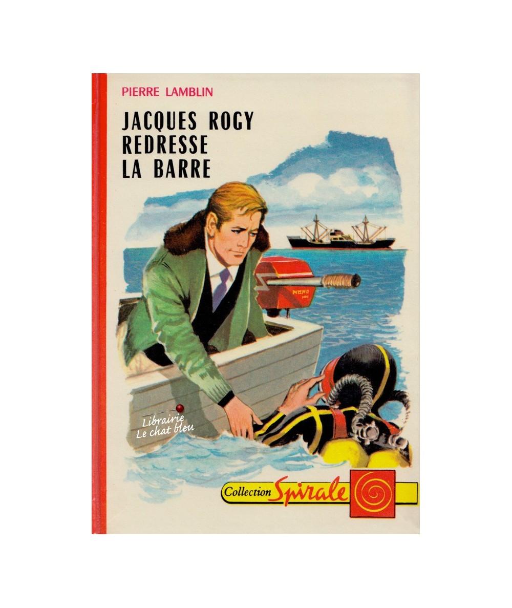 N° 420 - Jacques Rogy redresse la barre (Pierre Lamblin)