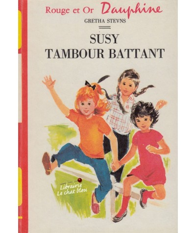 Rouge et Or Dauphine N° 4.314 - Susy tambour battant par Gretha Stevns