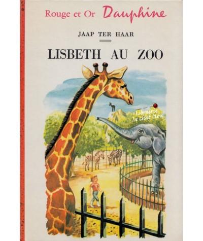 Bibliothèque Rouge et Or N° 271 - Lisbeth au zoo par Jaap Ter Haar