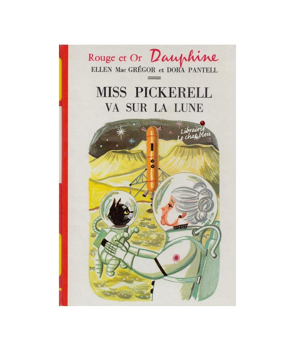 N° 4.310 - Miss Pickerell va sur la lune (Ellen Mac Grégor et Dora Pantell)