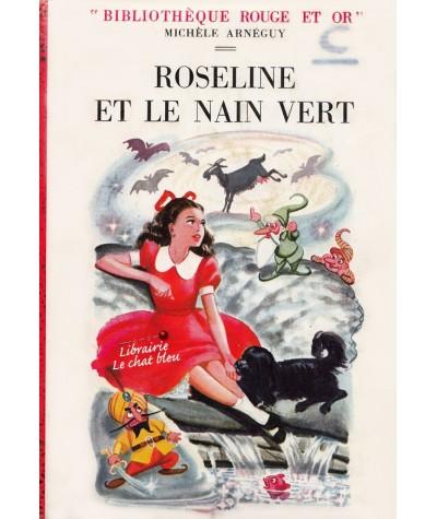 Bibliothèque Rouge et Or - Roseline et le nain vert par Michèle Arnéguy
