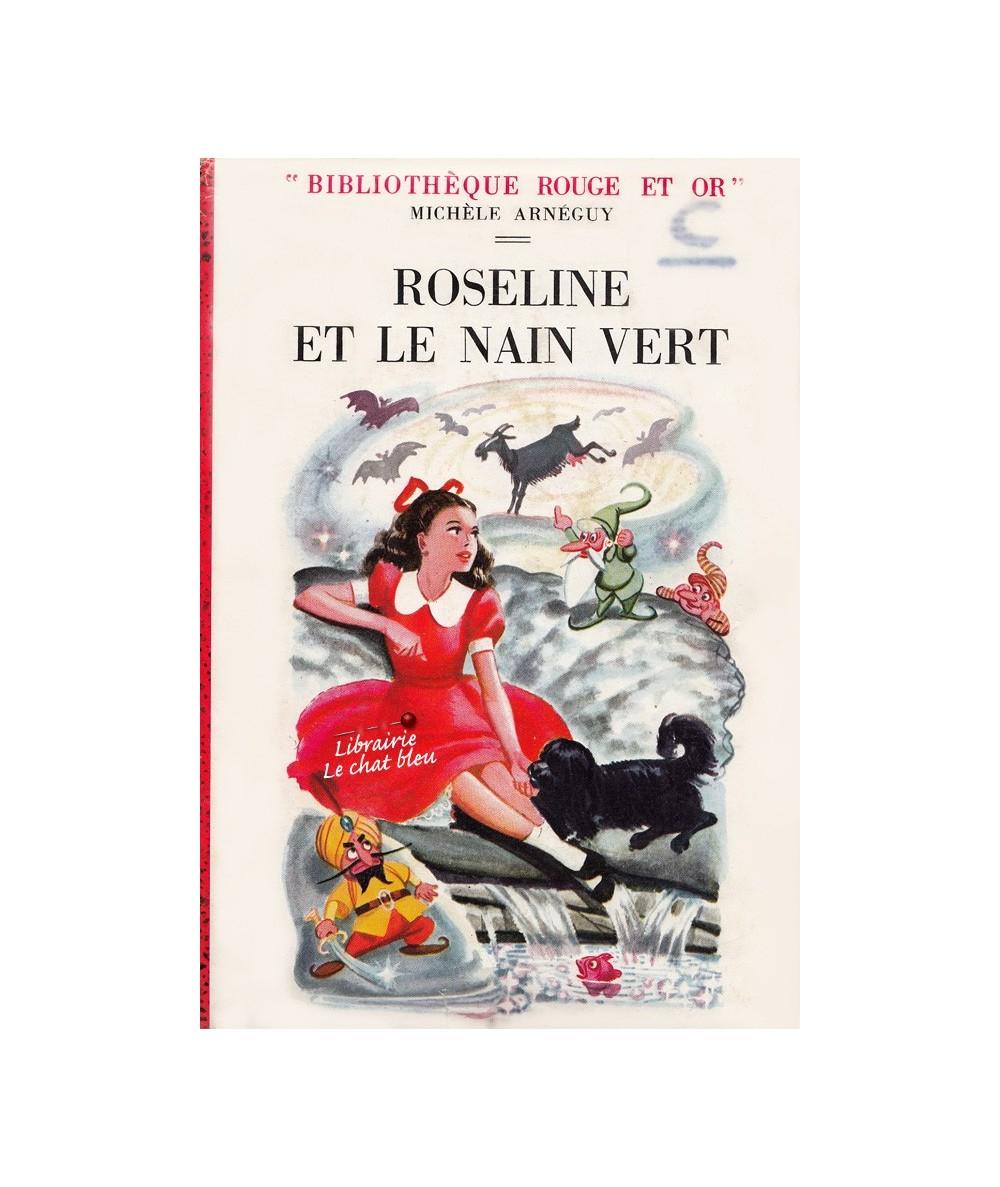 Roseline et le nain vert par Michèle Arnéguy