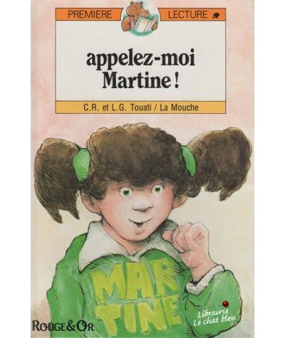 Appelez-moi Martine ! par C.R. et L.G. Touati et La Mouche