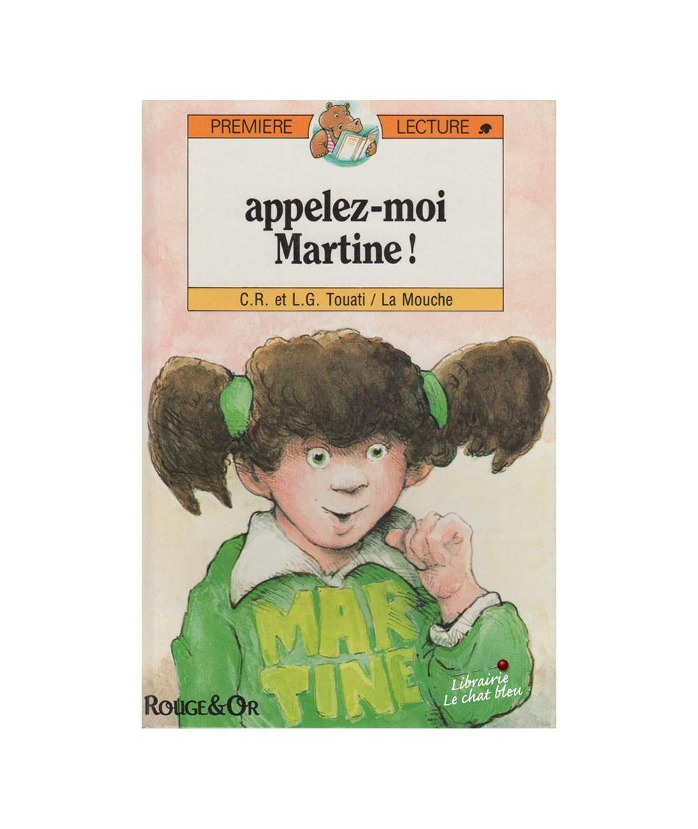Appelez-moi Martine ! (C.R. et L.G. Touati et La Mouche)