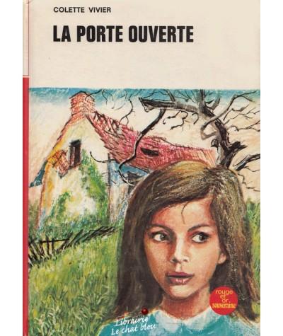 Bibliothèque Rouge et Or N° 2.745 - La porte ouverte par Colette Vivier