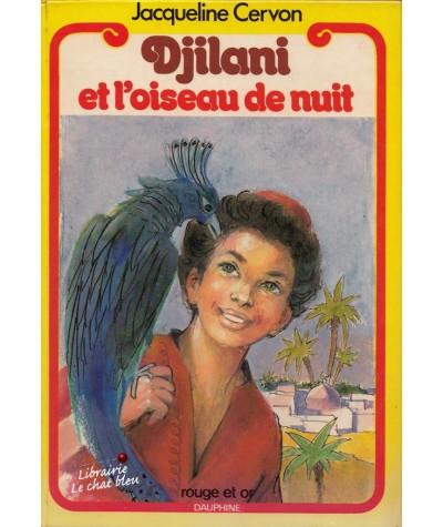 Bibliothèque Rouge et Or N° 4.371 - Djilani et l'oiseau de nuit par Jacqueline Cervon