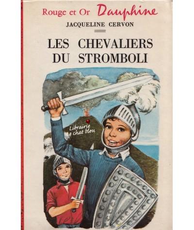 Bibliothèque Rouge et Or N° 278 - Les chevaliers du Stromboli par Jacqueline Cervon