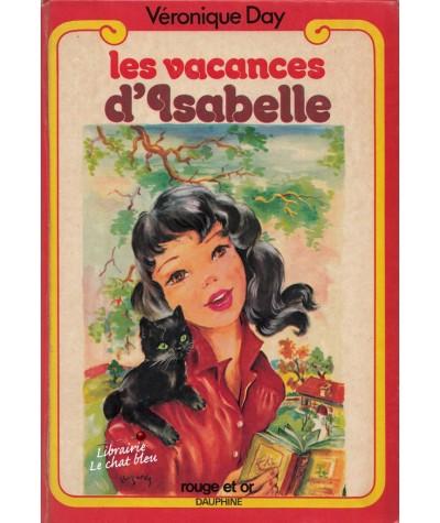 Bibliothèque Rouge et Or N° 102 - Les vacances d'Isabelle par Véronique Day