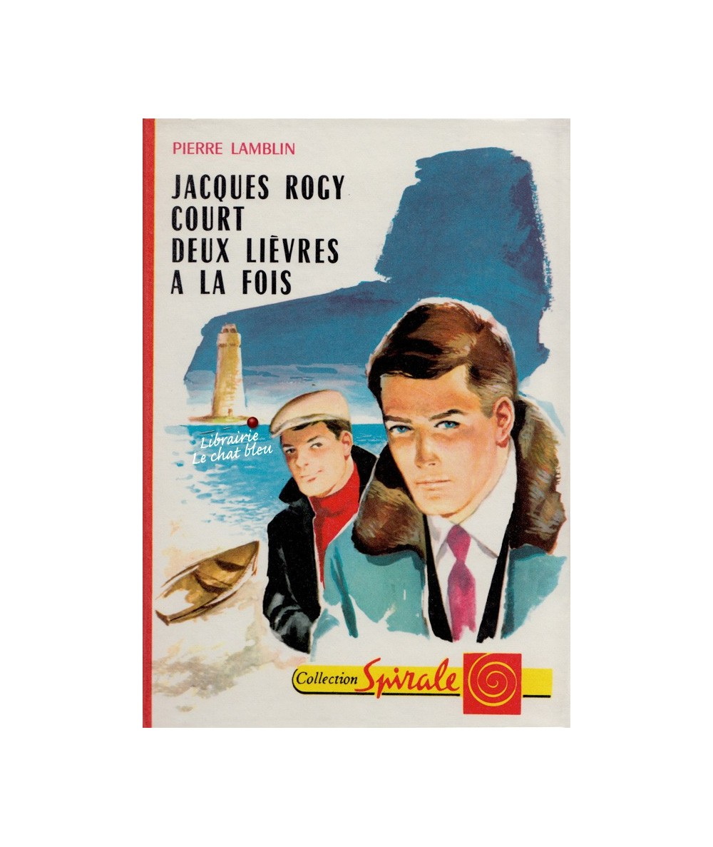 N° 364 - Jacques rogy court deux lièvres à la fois (Pierre Lamblin)