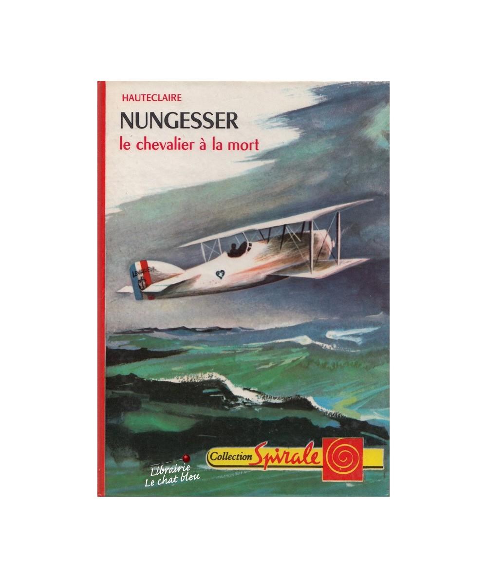 N° 323 - Nungesser, le chevalier à la mort (Hauteclaire)