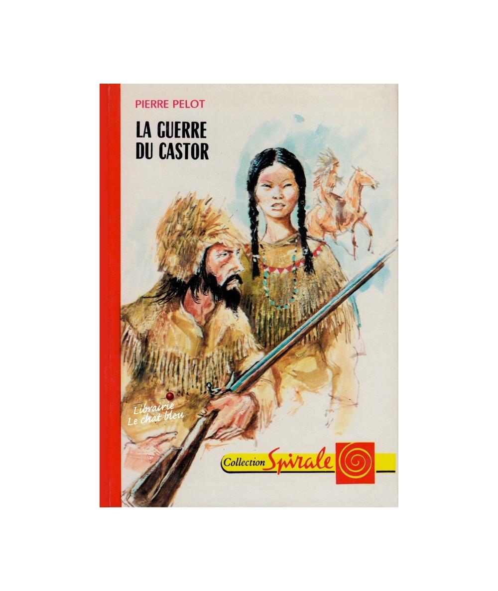 N° 3.481 - La guerre du castor par Pierre Pelot
