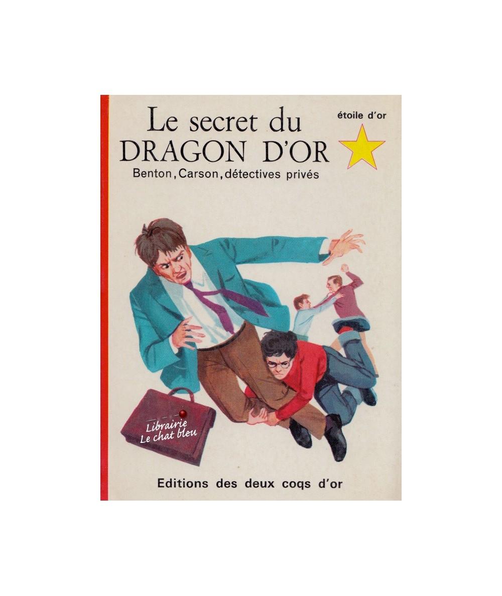 N° 65 - Le secret du dragon d'or par George Wyatt - Benton, Carson, détectives privés