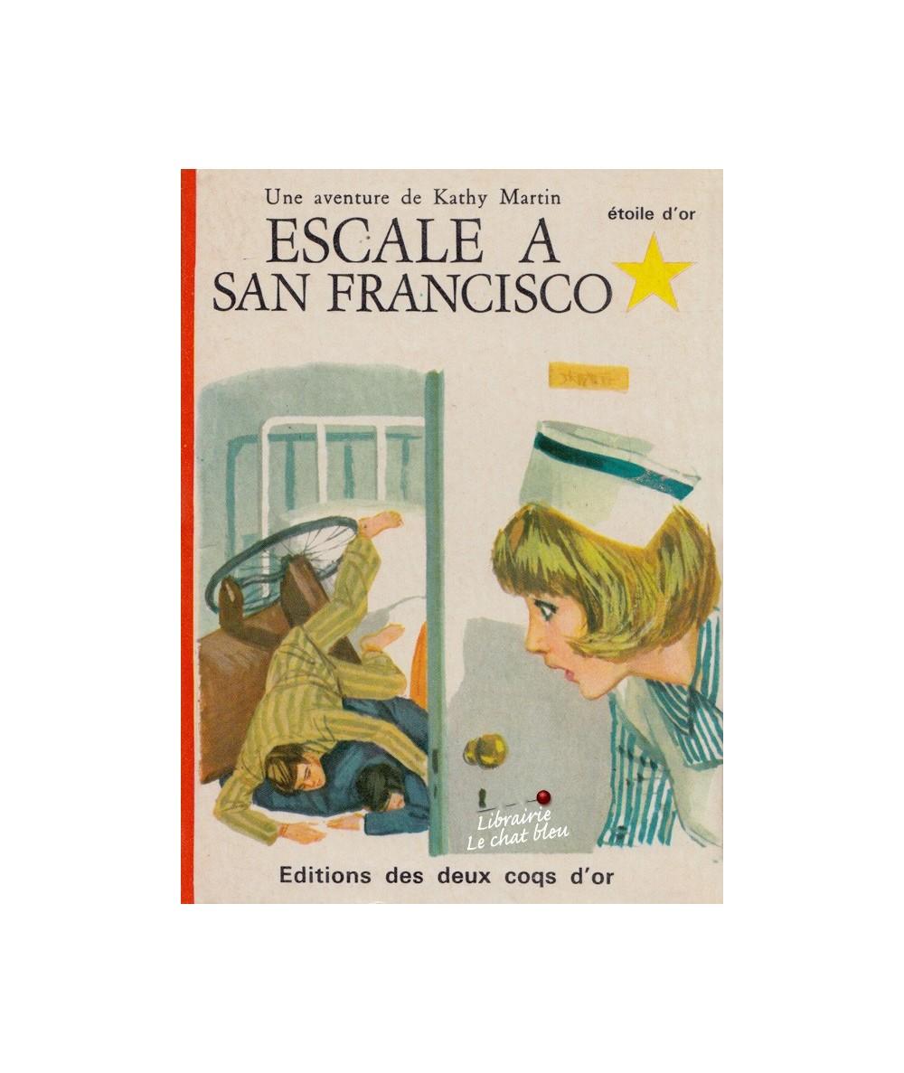 N° 69 - Escale à San Francisco par Josephine James - Une aventure de Kathy Martin