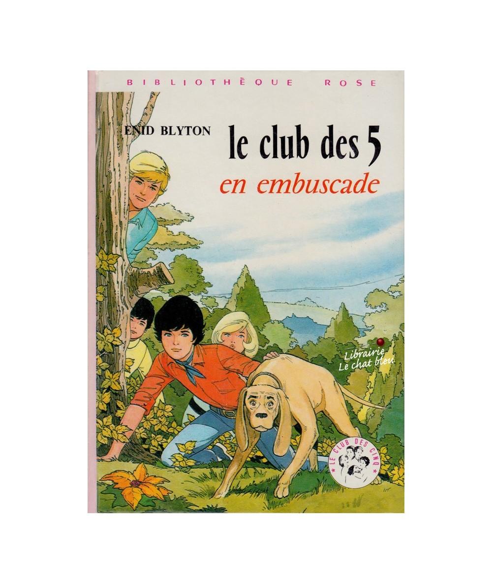 Le Club des Cinq en embuscade par Enid Blyton