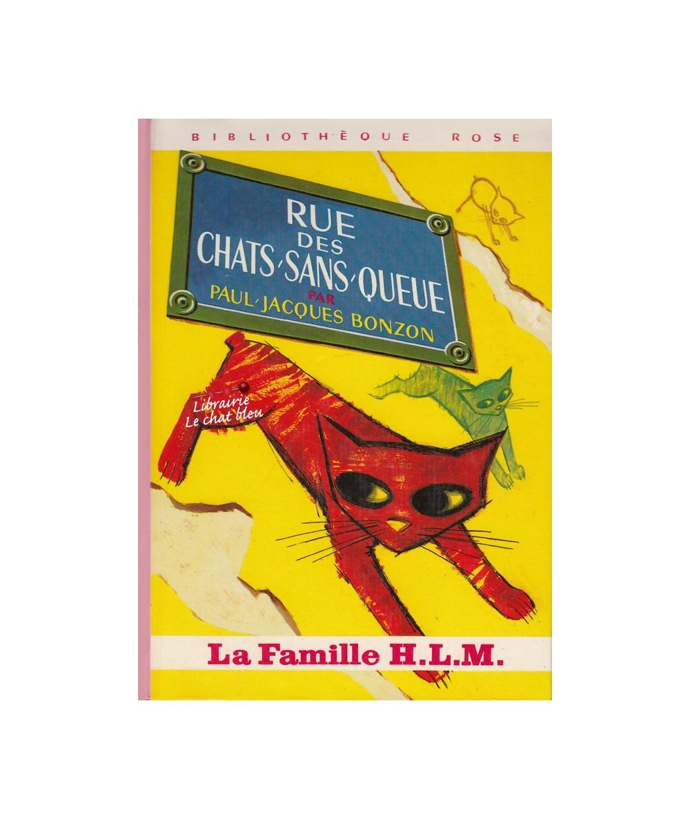 La Famille H.L.M. : Rue des Chats-sans-Queue de Paul-Jacques Bonzon