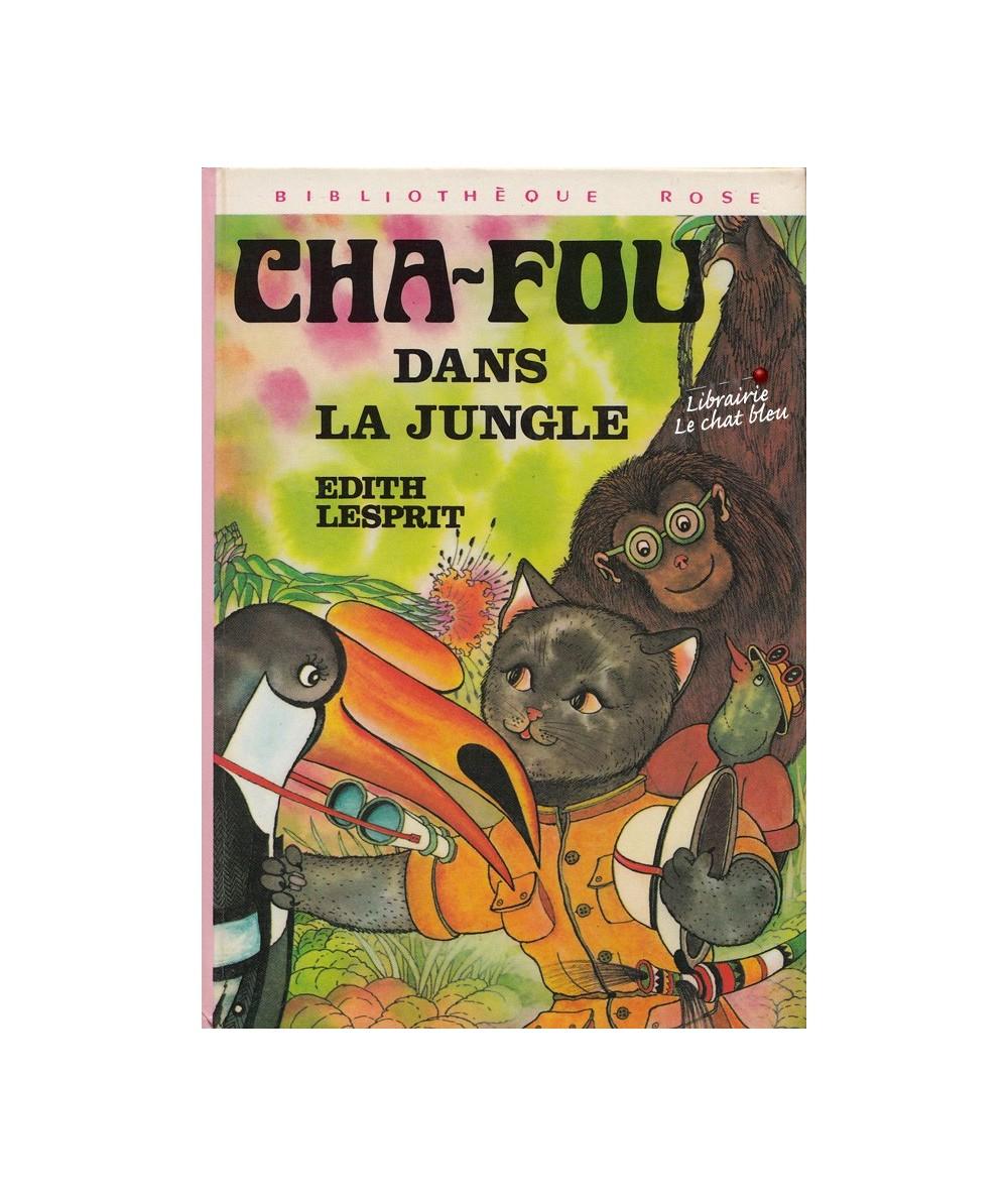 Cha-Fou dans la jungle par Edith Lesprit