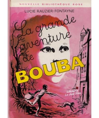Bibliothèque Rose N° 371 - La grande aventure de Bouba par Lucie Rauzier-Fontayne