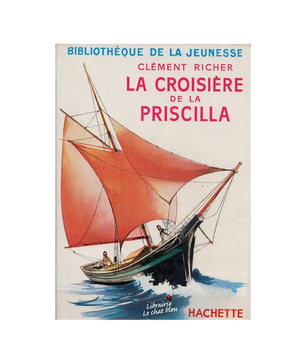 La croisière de la Priscilla par Clément Richer